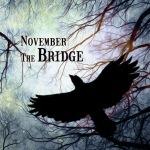 November The Bridge, 절망의 끝에서 타오르는 희망의 메탈코어