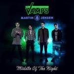 Middle Of The Night 가사 해석 The Vamps, Martin Jensen