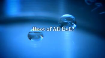 BBC 다큐 - Root of All Evil?