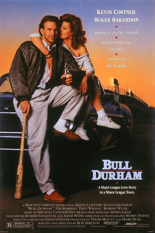 19번째 남자(Bull Durham)... 론 쉘턴, 케빈 코스트너, 수잔 서랜든, 팀 로빈스... 야구 사랑 인생