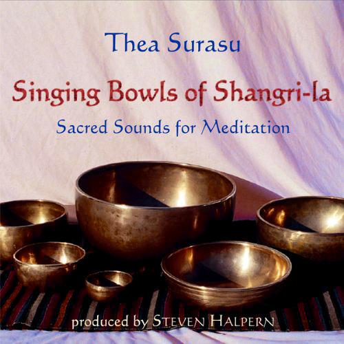 [명상주발 음악] Thea Surasu - Singing Bowls of Shangri-La